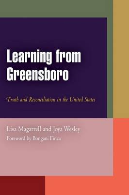 Learning from Greensboro: Truth and Reconciliation in the United States - Pennsylvania Studies in Human Rights (Paperback)