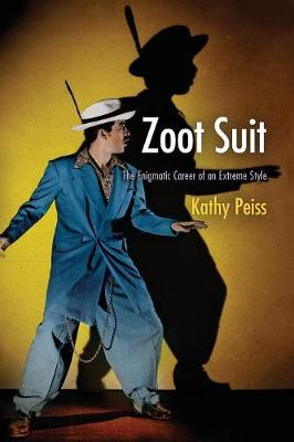 Zoot Suit: The Enigmatic Career of an Extreme Style (Paperback)