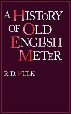 A History of Old English Meter - The Middle Ages Series (Hardback)