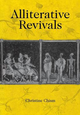 Alliterative Revivals - The Middle Ages Series (Hardback)