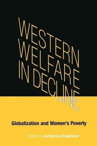 Western Welfare in Decline: Globalization and Women's Poverty (Hardback)