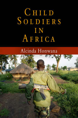 Child Soldiers in Africa - The Ethnography of Political Violence (Hardback)