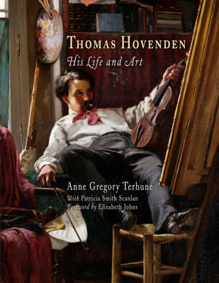 Thomas Hovenden: His Life and Art (Hardback)
