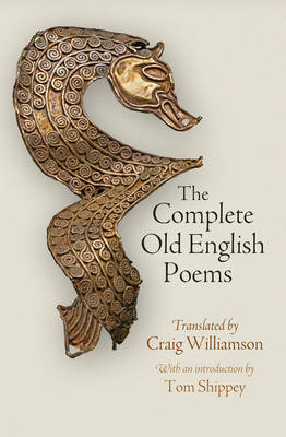 The Complete Old English Poems - The Middle Ages Series (Hardback)
