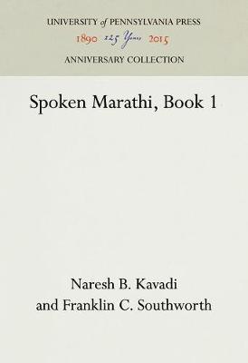 Spoken Marathi, Book 1 (Hardback)