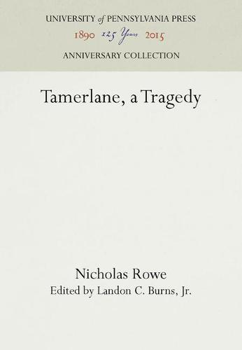 Tamerlane, a Tragedy (Paperback)