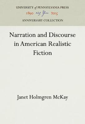 Narration and Discourse in American Realistic Fiction (Hardback)