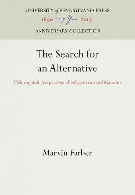 Search for an Alternative Philosophical Perspective of Subjectivism and Marxism (Hardback)