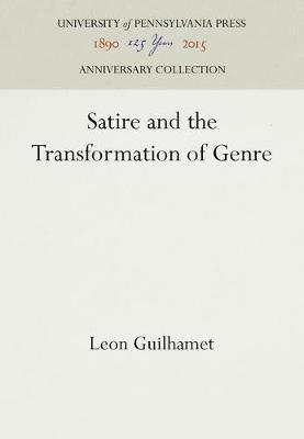 Satire and the Transformation of Genre (Hardback)
