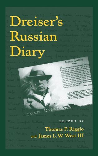 Dreiser's Russian Diary - The University of Pennsylvania Dreiser Edition (Hardback)
