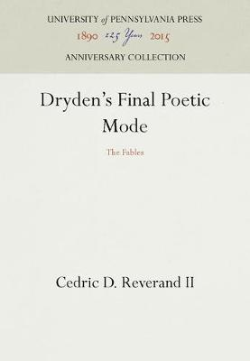 "Dryden's Final Poetic Mode: The ""Fables"" (Hardback)"