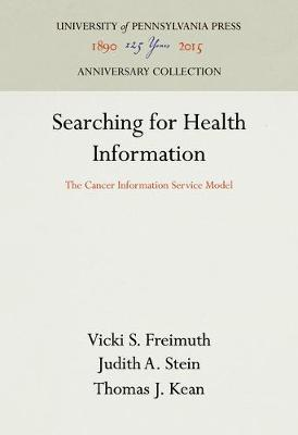 Searching for Health Information: The Cancer Information Service Model (Hardback)