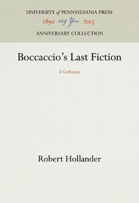 """Boccaccio's Last Fiction: """"Il Corbaccio"""" - The Middle Ages Series (Hardback)"""
