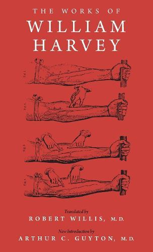The Works of William Harvey (Hardback)