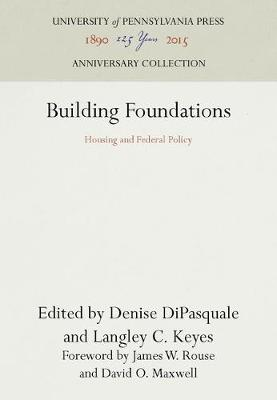 Building Foundations: Housing and Federal Policy (Hardback)
