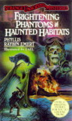 Frightening Phantoms and Haunted Habitats (Paperback)