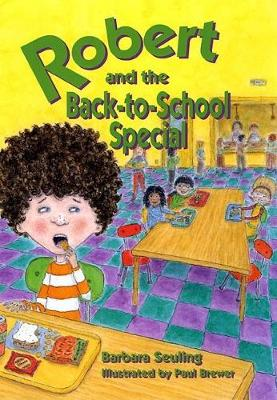 Robert and the Back-to-School Special (Hardback)