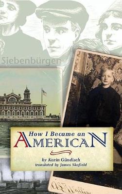 How I Became an American (Hardback)