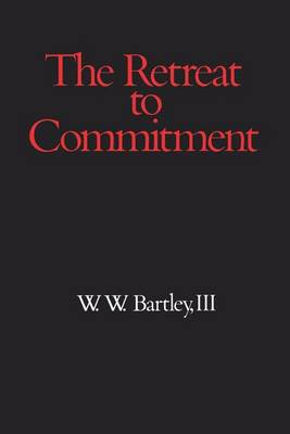 The Retreat to Commitment (Paperback)