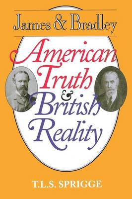 James and Bradley: American Truth and British Reality (Paperback)