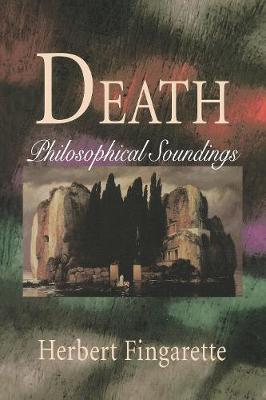 Death: Philosophical Soundings (Hardback)