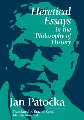 Heretical Essays in the Philosophy of History (Paperback)