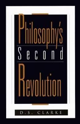 Philosophy's Second Revolution: Early and Recent Analytic Philosophy (Paperback)