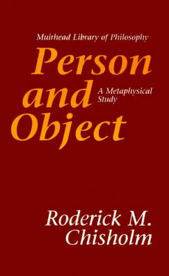 Person and Object: A Metaphysical Study - Muirhead Library of Philosophy (Paperback)