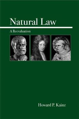 Natural Law: A Reevaluation (Paperback)