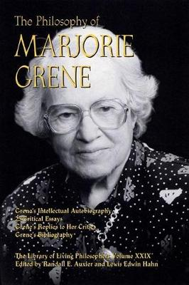 The Philosophy of Marjorie Grene (Hardback)