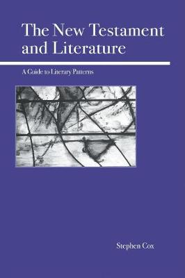 The New Testament and Literature: A Guide to Literary Patterns (Paperback)
