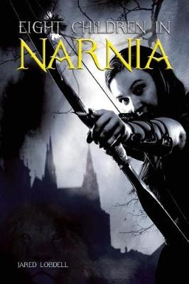Eight Children in Narnia (Paperback)