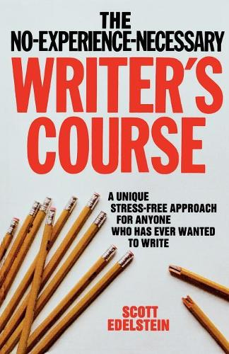 No Experience Necessary Writer's Course (Paperback)