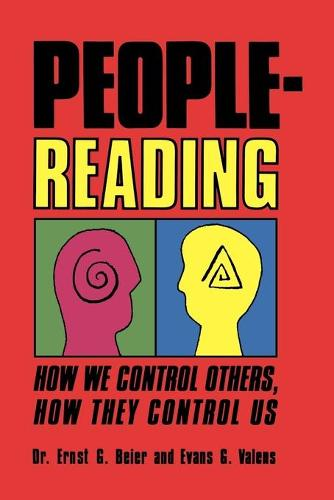 People-Reading: How We Control Others, How They Control Us (Paperback)
