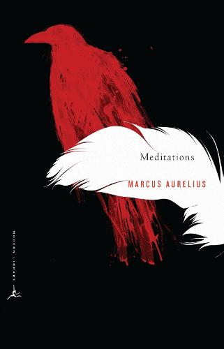 Meditations: A New Translation - Modern Library Classics (Paperback)
