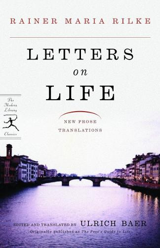 Letters on Life: New Prose Translations - Modern Library Classics (Paperback)