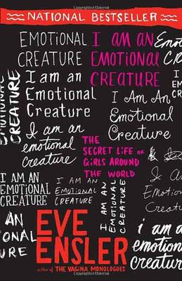 I Am an Emotional Creature: The Secret Life of Girls Around the World (Paperback)