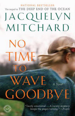No Time To Wave Goodbye (Paperback)