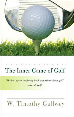 The Inner Game of Golf (Paperback)