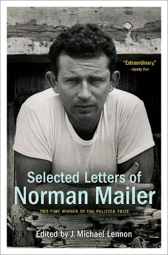 Selected Letters Of Norman Mailer (Paperback)