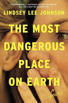 Most Dangerous Place on Earth: A Novel (Hardback)
