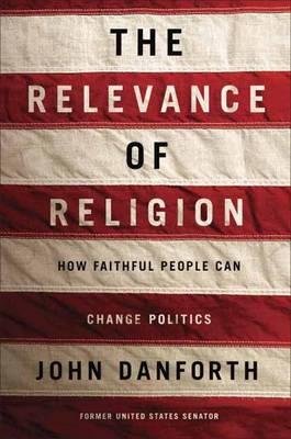 The Relevance Of Religion (Hardback)