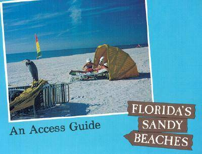 Florida's Sandy Beaches: An Access Guide (Paperback)