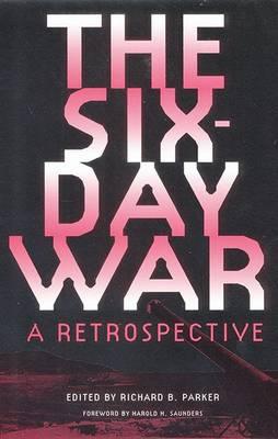 Six Day War: Retrospective (Hardback)