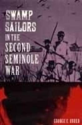 Swamp Sailors in the Second Seminole War (Paperback)
