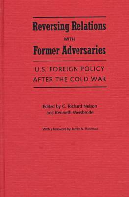U.S. Foreign Policy After the Cold War (Hardback)