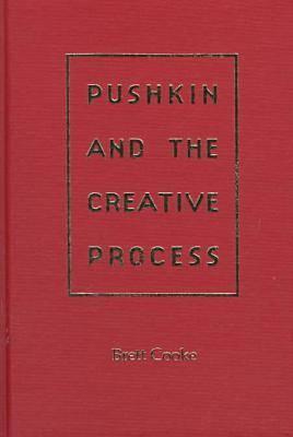 Pushkin and the Creative Process (Hardback)
