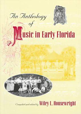 An Anthology of Music in Early Florida (Paperback)