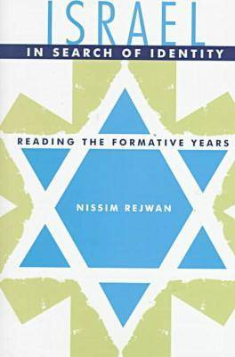 Israel in Search of Identity: Reading the Formative Years (Hardback)