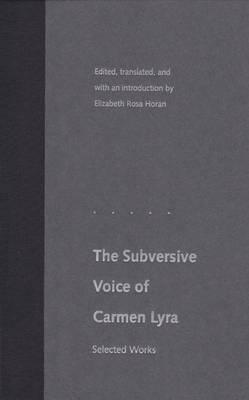 The Subversive Voice of Carmen Lyra: Selected Works (Hardback)